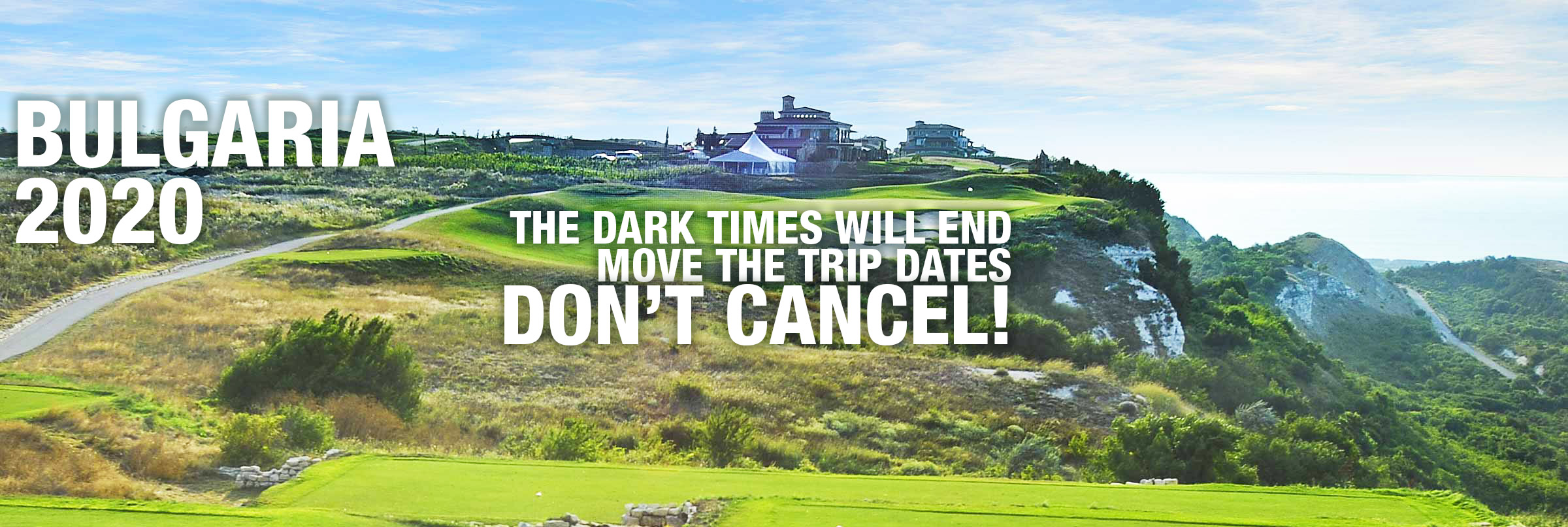 Dark Times will end soon! Move your date, don′t cancel!